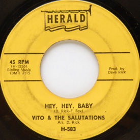 Vito & The Salutations - Unchained Melody/Hey, Hey, Baby