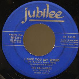 Gallahads - I Give You My Word/Take My Love