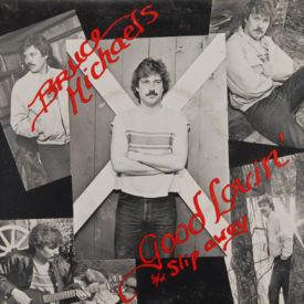 Bruce Michaels - Good Lovin'