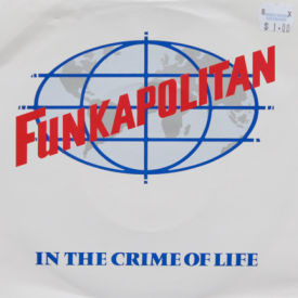 Funkapolitan - In The Crime Of Life