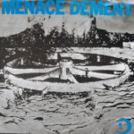 Menace Dement - Nanna