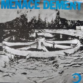 Menace Dement - Nanna