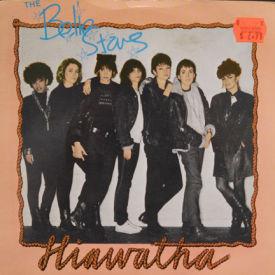 Belle Stars - Hiawatha