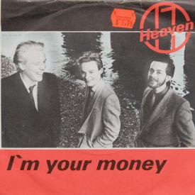 Heaven 17 - I'm Your Money