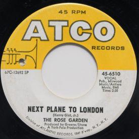 Rose Garden - Next Plane To London