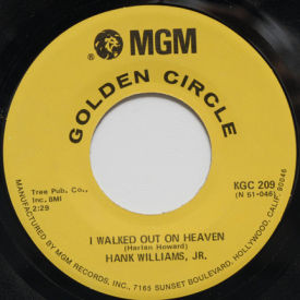 Hank Jr Williams - I Walked Out On Heaven