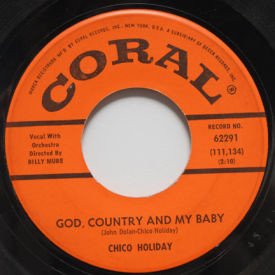 Chico Holiday - God, Country And My Baby