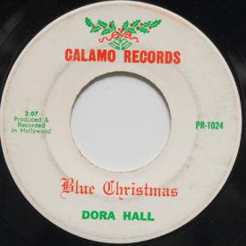 Dora Hall - Blue Christmas/Rockin' Around The Christmas Tree