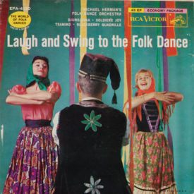 Michael Herman's Folk Dance Orchestra - Laugh And Swing To The Folk Dance