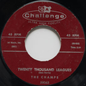 The Champs - Twenty Thousand Leagues/Too Much Tequila
