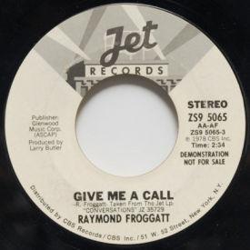 Raymond Froggatt - Give Me A Call