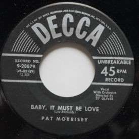 Pat Morrisey - Baby, It Must Be Love/You're The Greatest