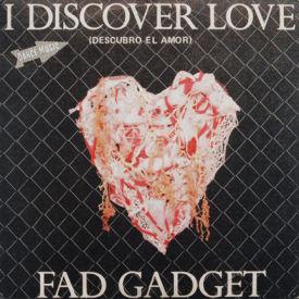 Fad Gadget - I Discover Love
