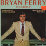 Bryan Ferry - The Price Of Love (Extended Play)