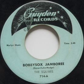 Squires - Bobbysox Jamboree/Guitar Mambo