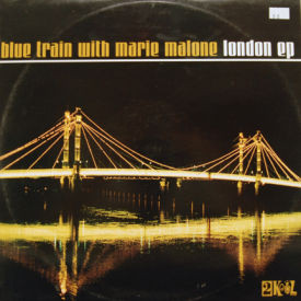 Blue Train With Marie Malone - London EP