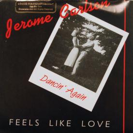 Jerome Carlson - It Feels Like Love