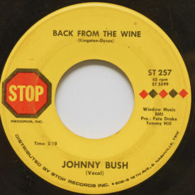 Johnny Bush - Back From The Wine/You Gave Me A Mountain