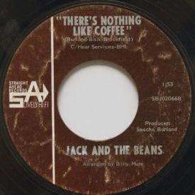 The Lively Set/Jack And The Beans - There's Nothing Like Coffee