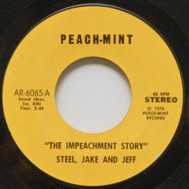 Steel, Jake And Jeff/Lou Toby And His Heavies - The Impeachment Story/Heavy Steppin'