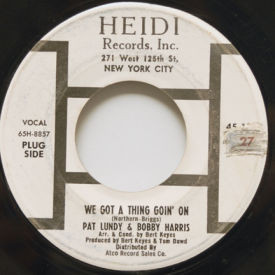 Pat Lundy & Bobby Harris - We Got A Thing Goin' On/I Really Love You