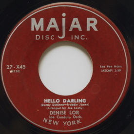 Denise Lor - If I Give My Heart To You/Hello Darling