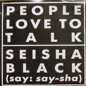Seisha Black - People Love To Talk