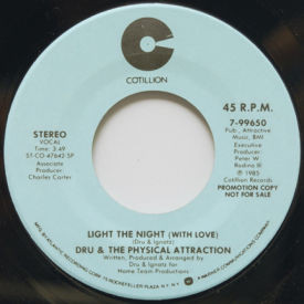 Dru & The Physical Attraction - Light The Night (With Love)