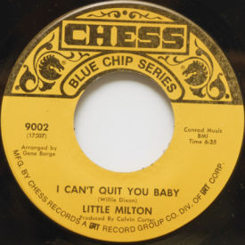 Little Milton - I Can't Quit You Baby/Grits Ain't Groceries