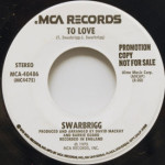 Swarbrigg - To Love/Baby, I've Got You Still On My Mind