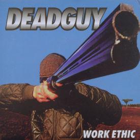 Deadguy - Work Ethic