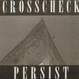 Crosscheck - Persist