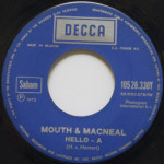 Mouth & MacNeal - Hello-A/Talk A Little Louder