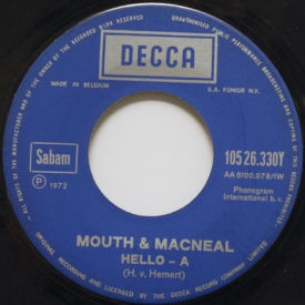 Mouth & MacNeal - Hello-A/Talk A Little Louder
