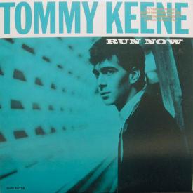 Tommy Keene - Run Now