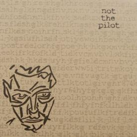 Not The Pilot - Wyatt Earp/I Should Talk Less