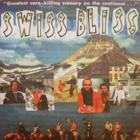 Swiss Bliss - Too Much Juice/Monster On The Pond/Institution