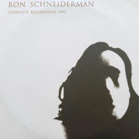 Ron Schneiderman - Complete Recordings 1995