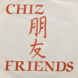 Chiz - Friends/Running Away