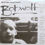 Bobwolf - The Vinyl Gift