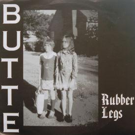 Butte - Rubber Legs/Cop Clairvoyant