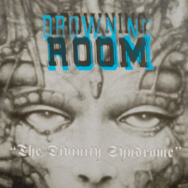 Drowning Room - The Divinity Syndrome