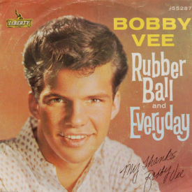 Bobby Vee - Rubber Ball/Everyday