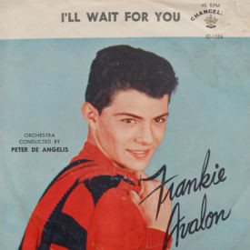 Frankie Avalon - I'll Wait For You/What Little Girl