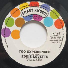 Eddie Lovette - Too Experienced/You're My Girl