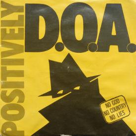 D.O.A. - Positively D.O.A.