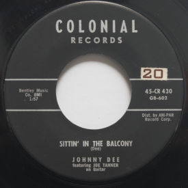 Johnny Dee - Sittin' In The Balcony/A-Plus In Love
