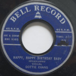 Dottie Evans - Happy, Happy Birthday Baby/Wake Up Little Susie