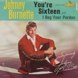 Johnny Burnette - You're Sixteen/I Beg Your Pardon