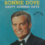 Ronnie Dove - Happy Summer Days/Long After